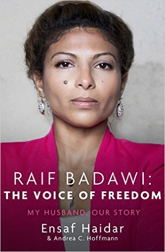 ENSAF HAIDAR & ANDREA C HOFFMANN / RAIF BADAWI - THE VOICE OF FREEDOM: MY HUSBAND OUR STORY