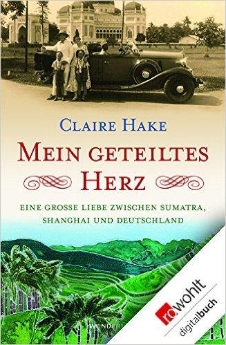 CLAIRE HAKE / MEIN GETEILTES HERZ